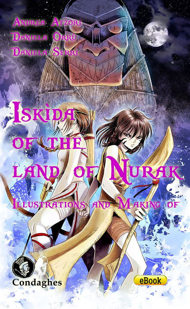 Iskìda of the Land of Nurak – Illustrations and Making of